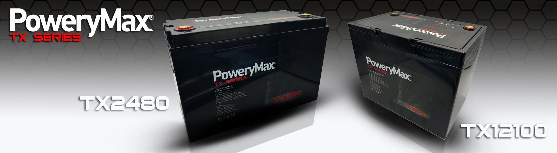 PoweryMax TX series